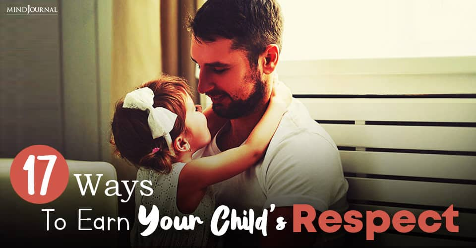 How To Earn Your Child's Respect