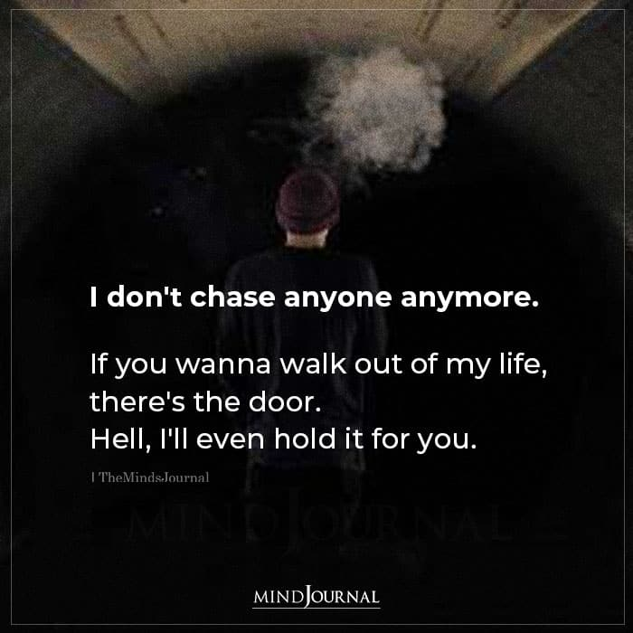I Dont Chase Anyone Anymore