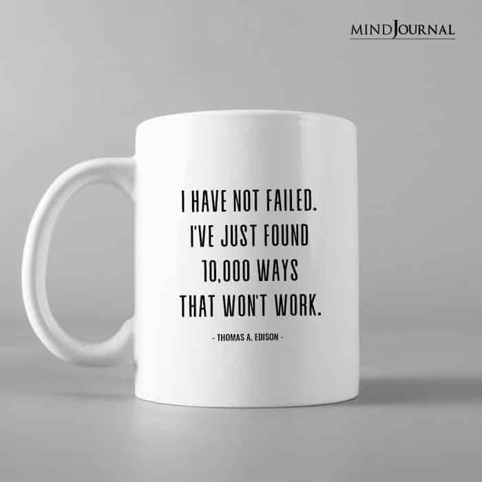 I Have Not Failed.