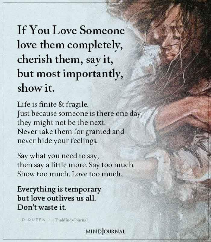 If You Love Someone Love Them Completely