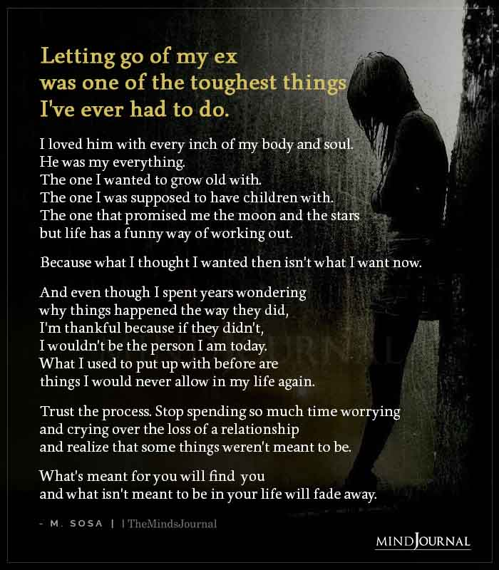 Letting Go Of My Ex Was One Of The Toughest Things