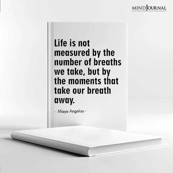 Life is not measured by