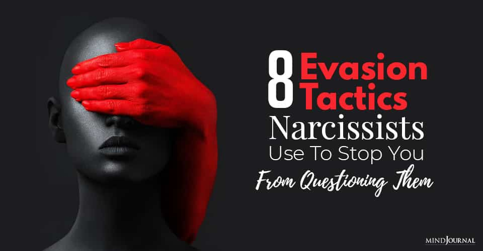 Narcissists Stop You Questioning Them
