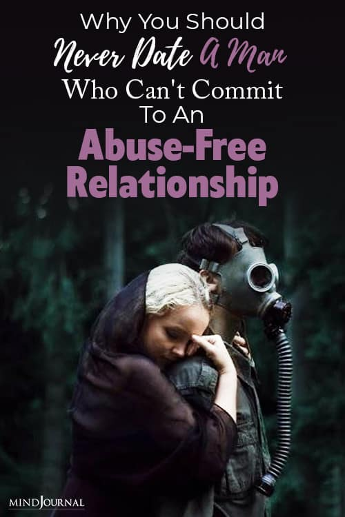 Never Date Man Commit Abuse Free Relationship pin