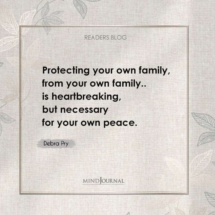 Protecting your own family