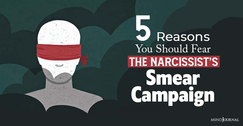 Reasons Fear Narcissist Smear Campaign