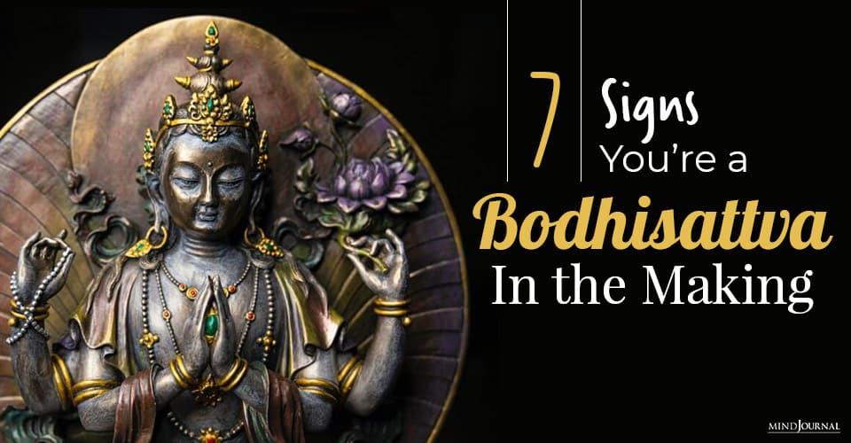 Signs Bodhisattva