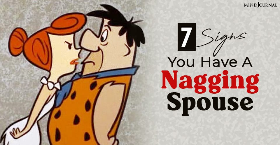 Signs Nagging Spouse