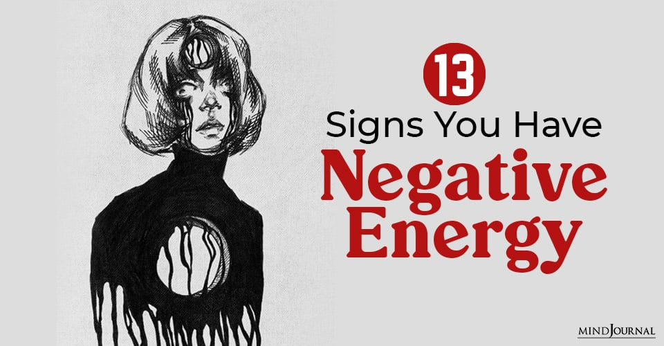 Signs Negative Energy Get Rid Of
