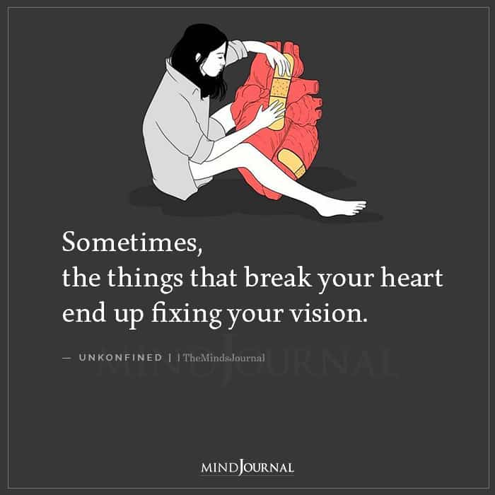 Sometimes The Things That Break Your Heart