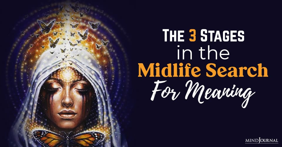 Stages Midlife Search Meaning