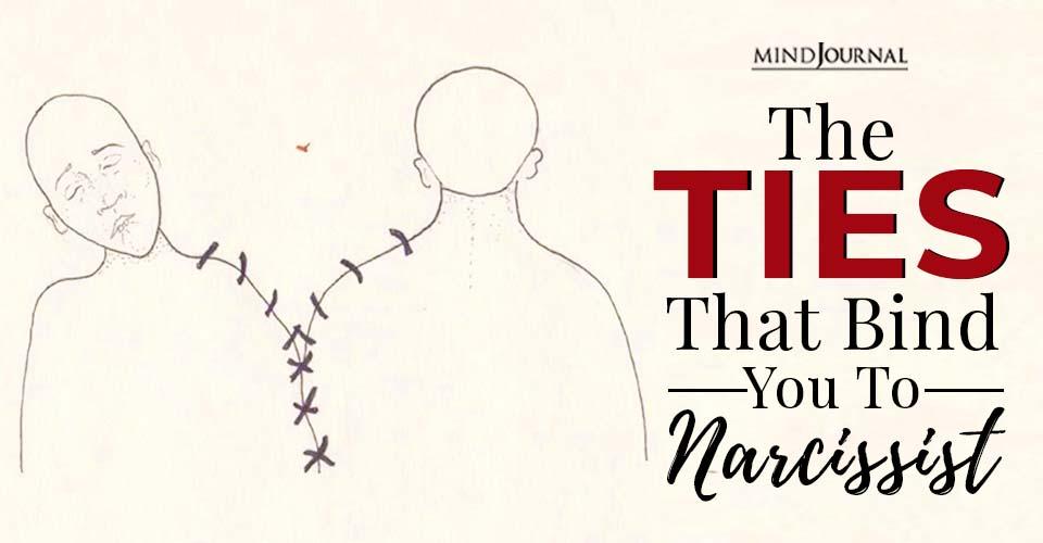 Ties Bind You Narcissist