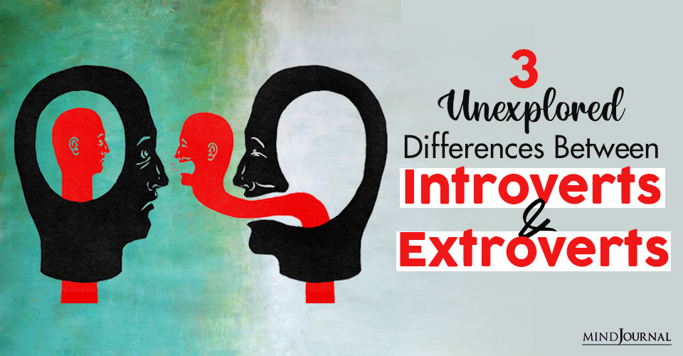 Unexplored Differences Introverts Extroverts
