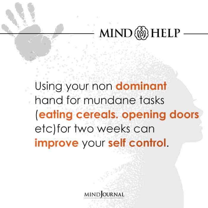 Using your non dominant hand for mundane tasks