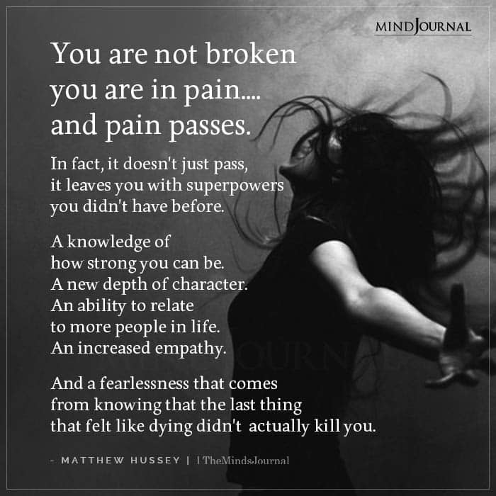 You Are Not Broken You Are in Pain (1)