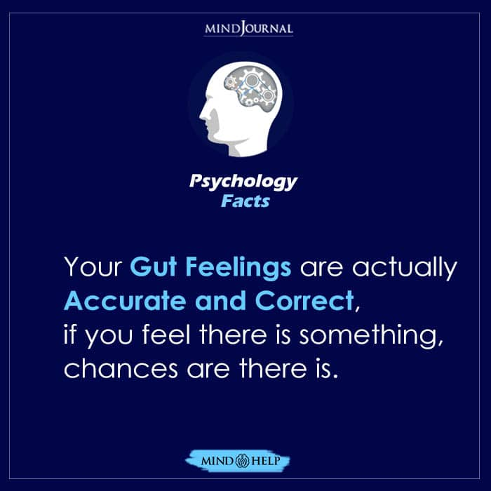 Your Gut Feelings Are Actually Accurate