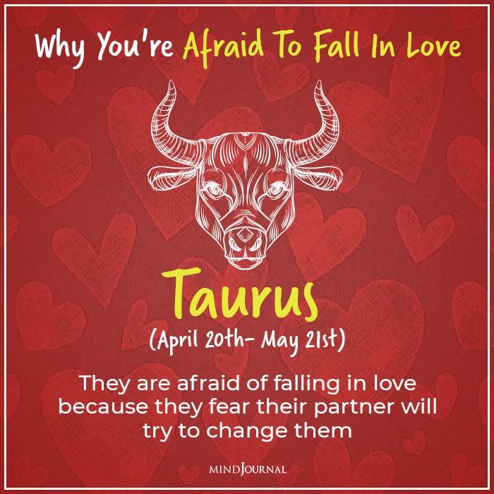 afraid of falling in love taurus