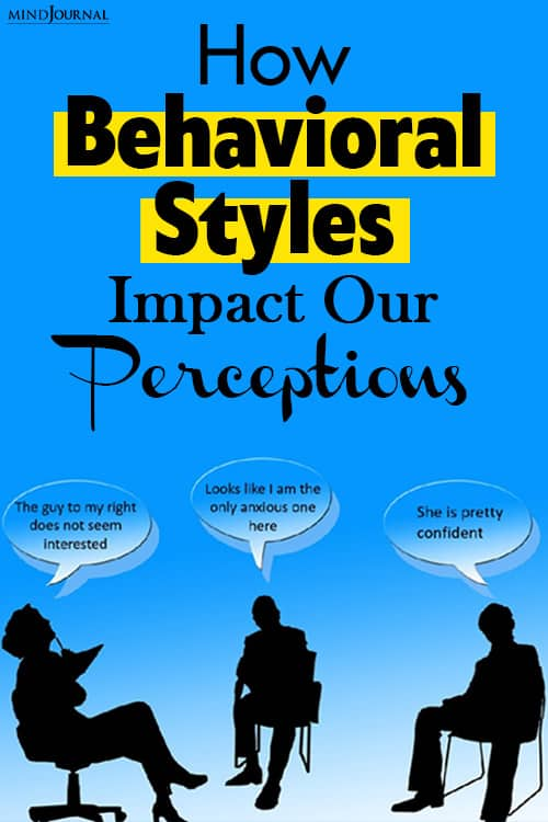 behavioral styles impact our perceptions pin