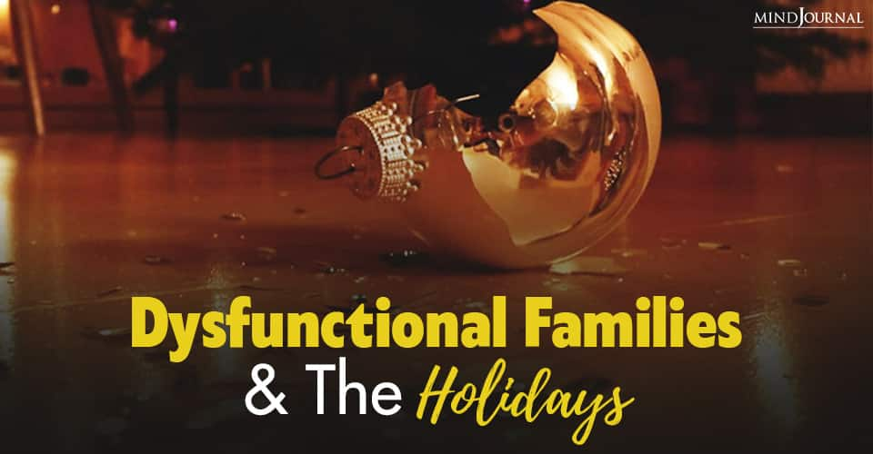 dysfunctional families and holidays