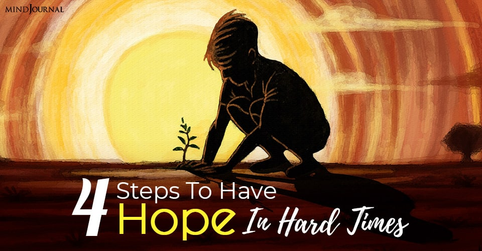 have hope in hard times