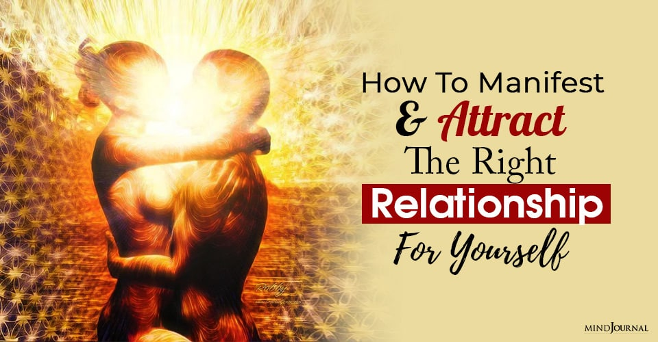 manifest attract right relationship