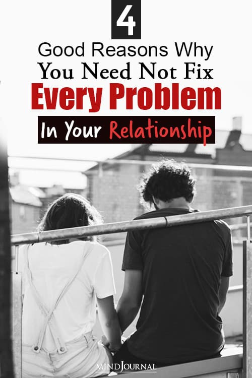 need not fix every problem in your relationship pin