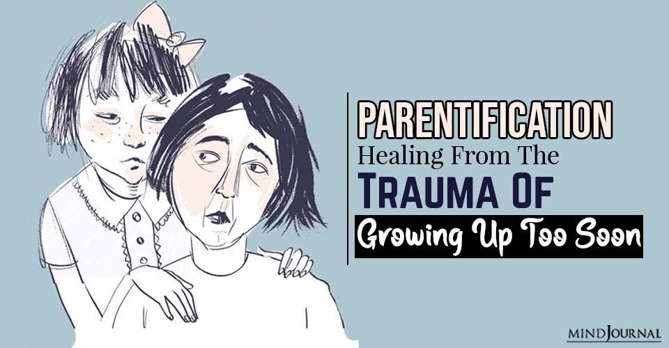 parentification healing from trauma