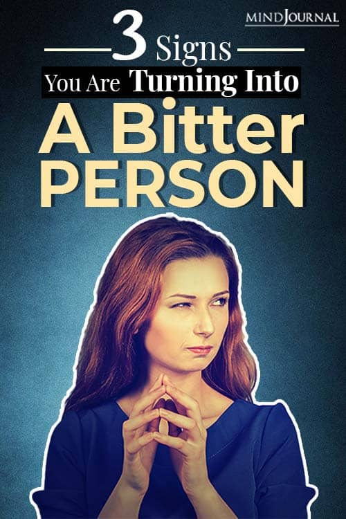 signs you are turning into a bitter person and what you can do about it pin