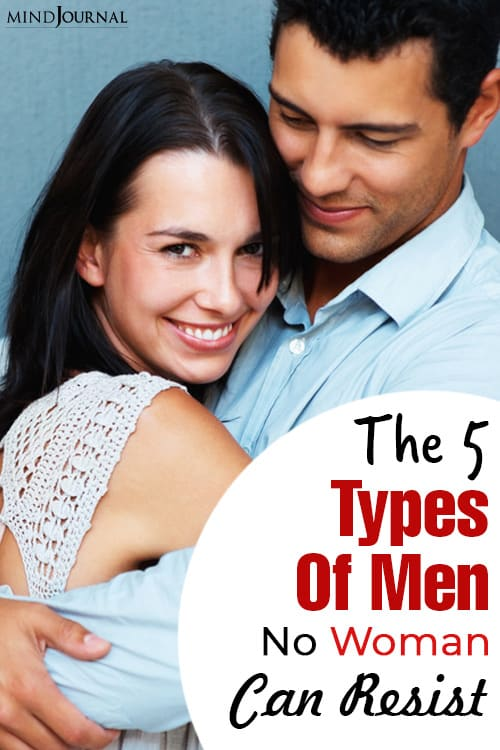 types of men no woman can resist pin