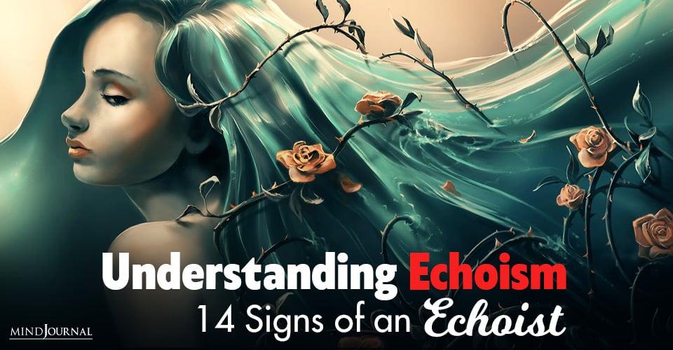understanding echoism