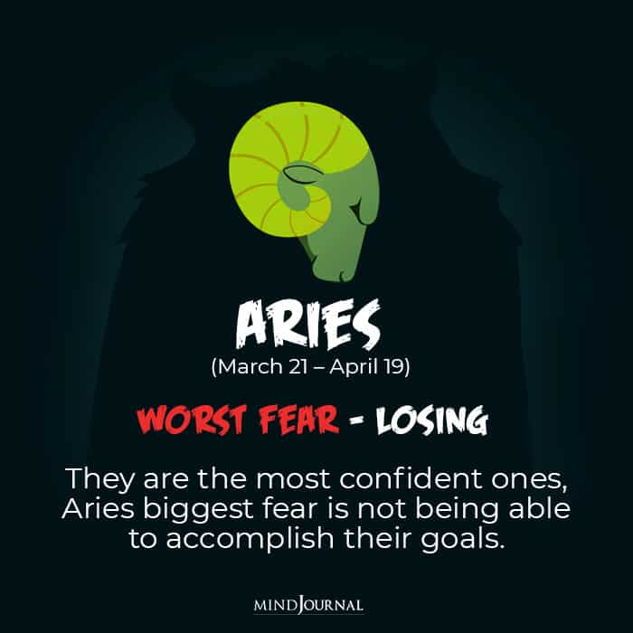 your worst fear aries