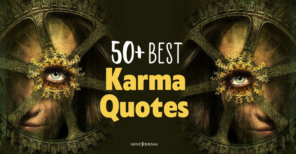 50 Best Karma Quotes That Will Make You Believe In Fate