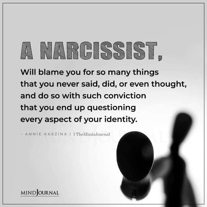 A Narcissist Will Blame You For So Many Things