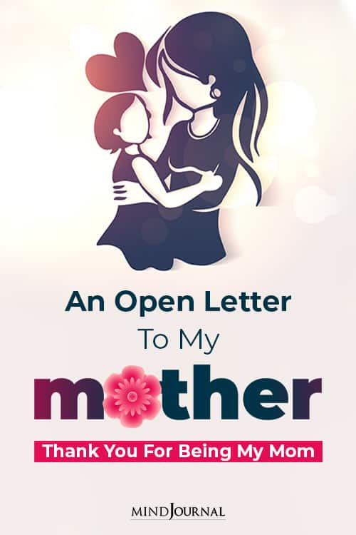 An Open Letter To My Mother Thank You For Being My Mom pin