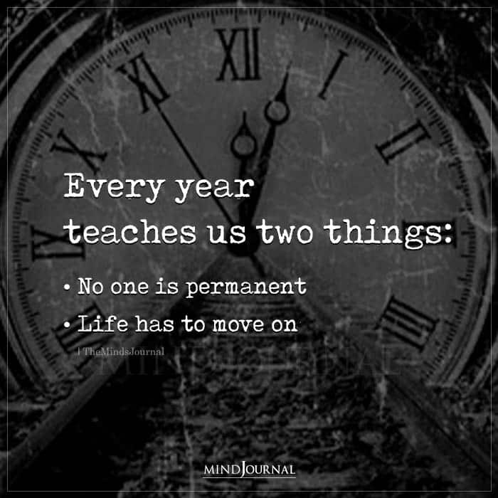 Every Year Teaches Us Two Things