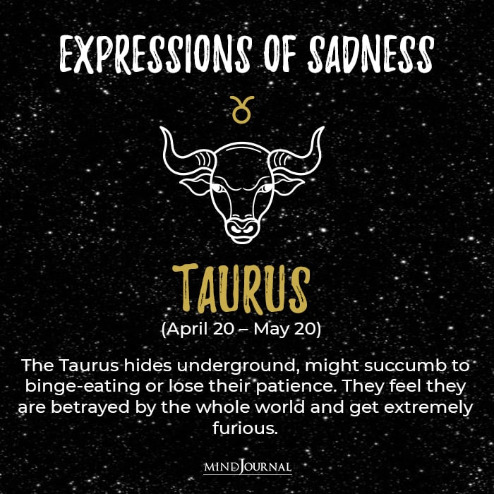Expressions Of Sadness Taurus