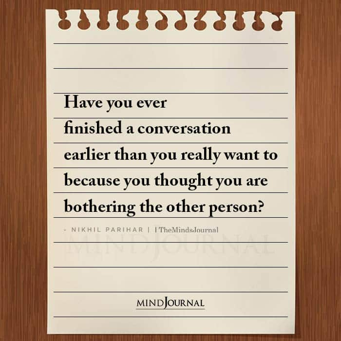 Have You Ever Finished A Conversation