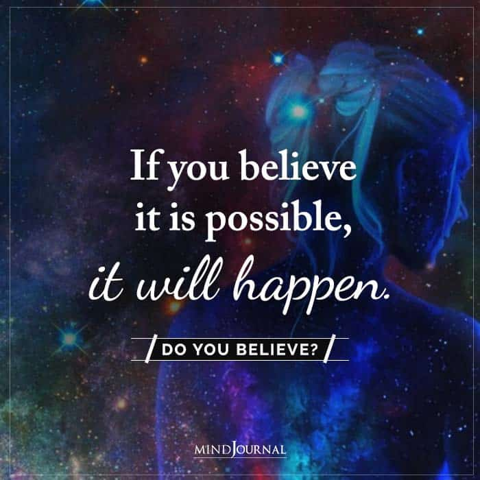 If You Believe It Is Possible