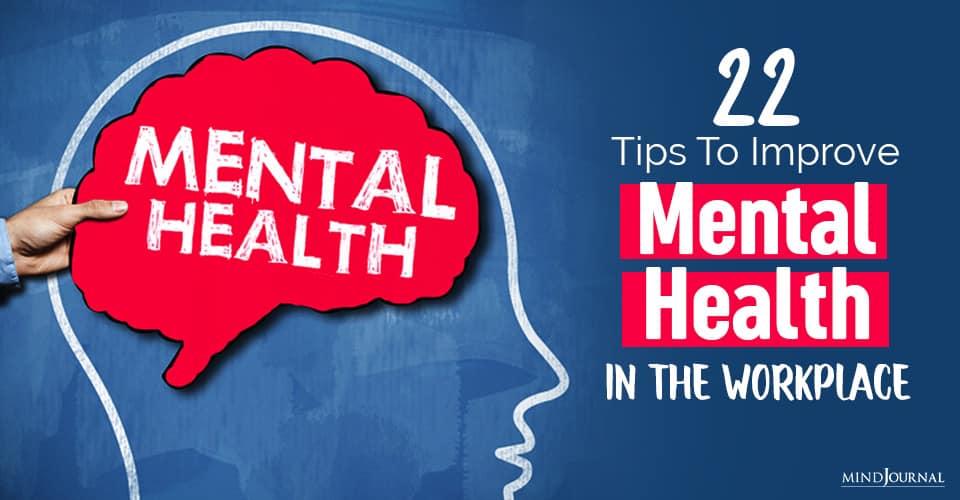 Improve Mental Health Workplace