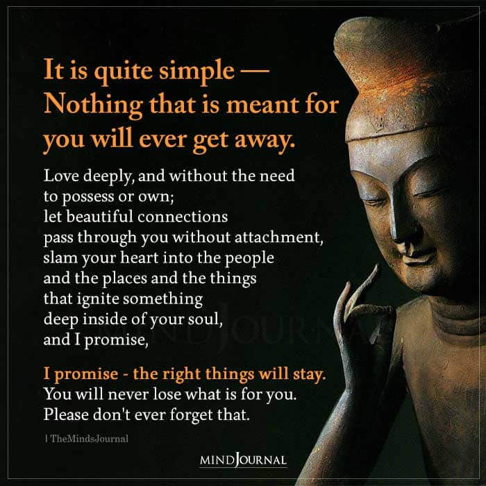 It Is Quite Simple Nothing That Is Meant For You