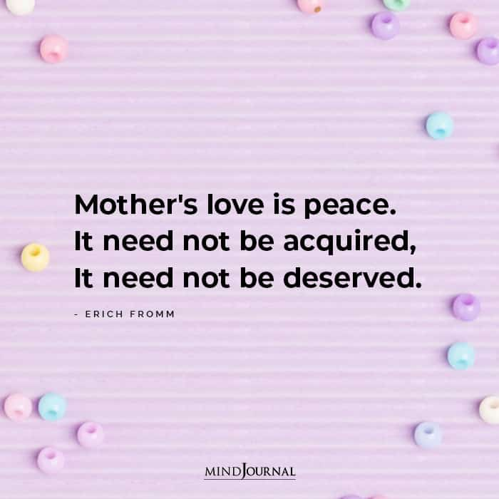 Mothers Love Is Peace