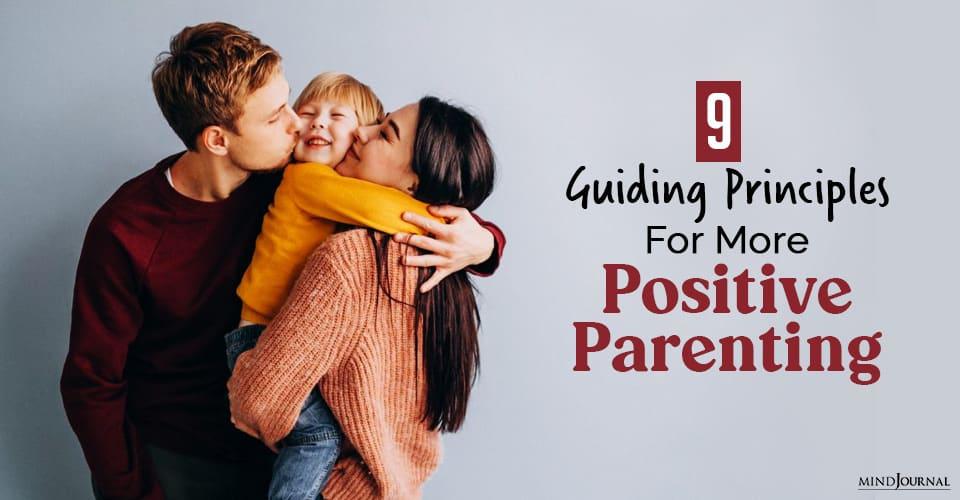 Principles Positive Parenting