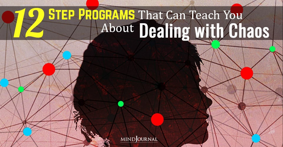 Programs Can Teach You About Dealing with Chaos