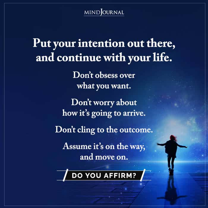 Put Your Intention Out There