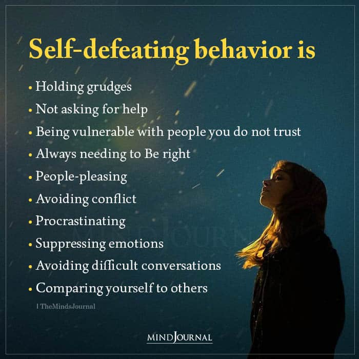 Self defeating Behaviors Are