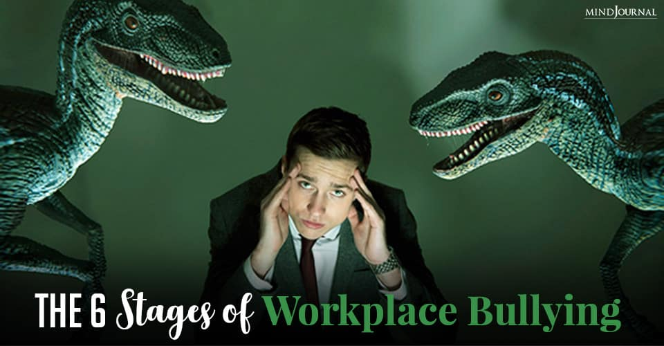 Stages Workplace Bullying