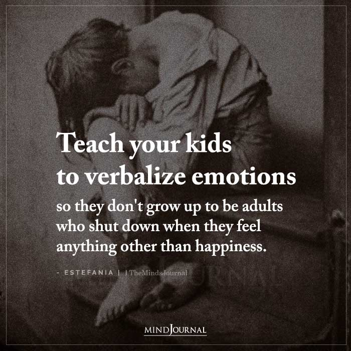 Teach Your Kids To Verbalize Emotions So