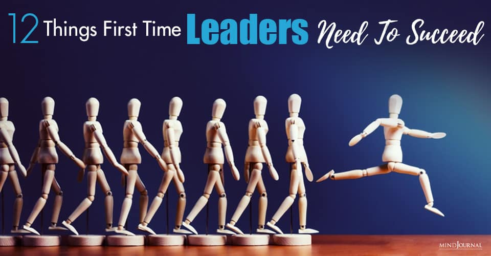 Things First-Time Leaders Need To Succeed