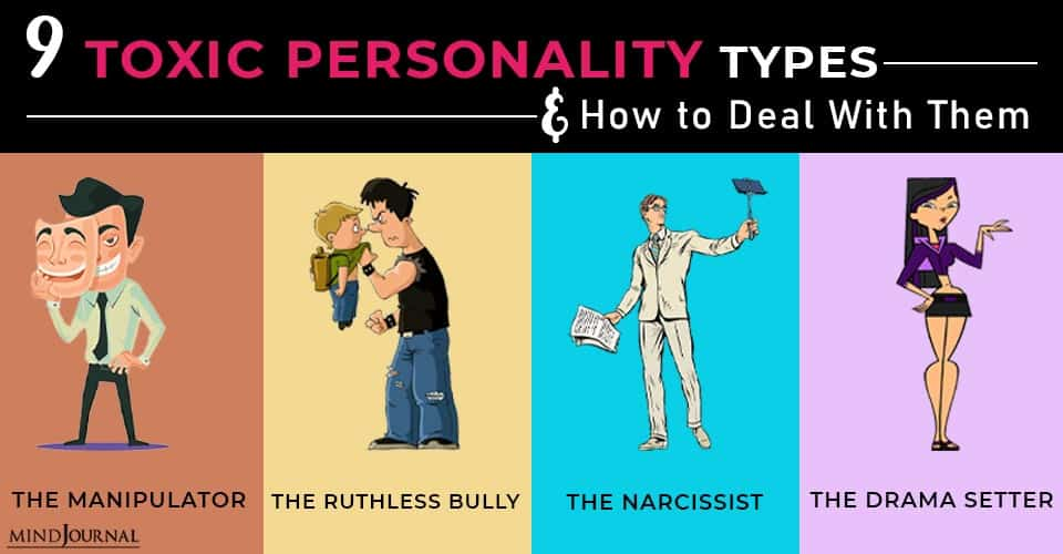 Toxic Personality Types And How to Deal With Them
