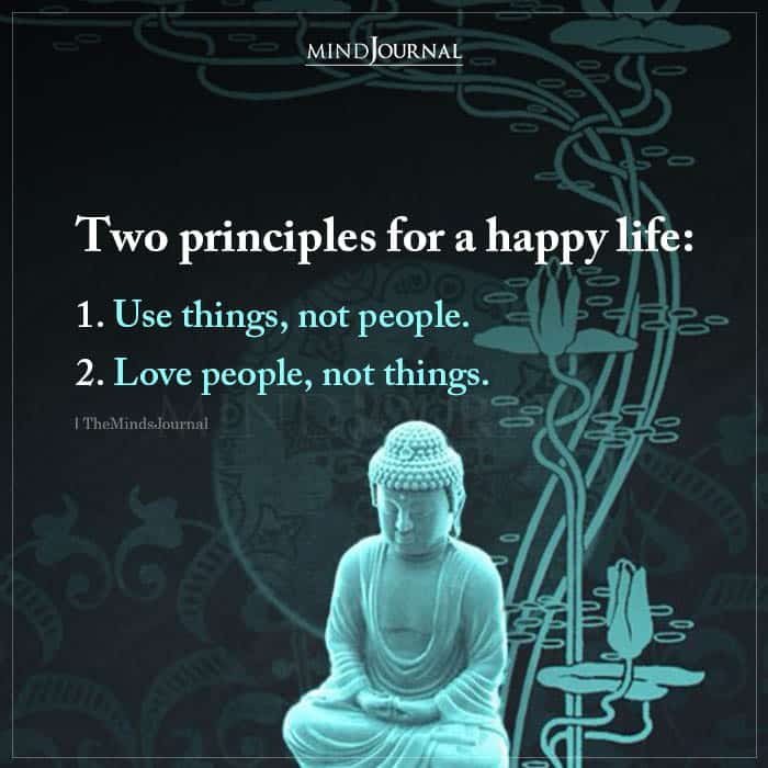 Two Principles For A Happy Life
